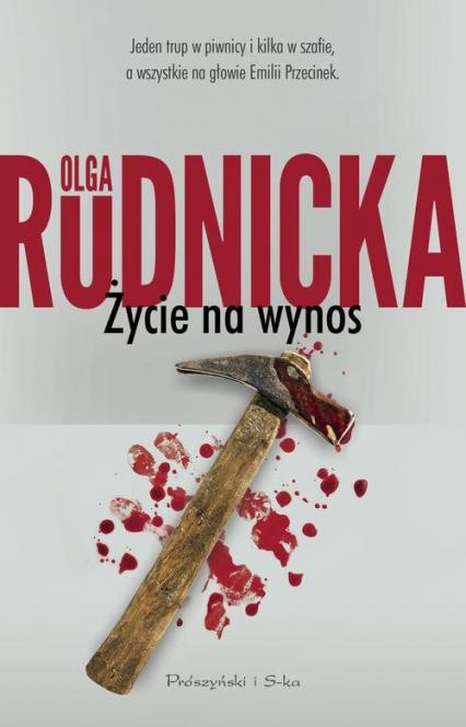 Życie na wynos - Olga Rudnicka | okładka