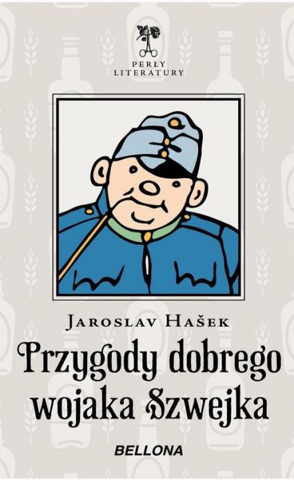 Przygody dobrego wojaka Szwejka - Jaroslav Hašek | okładka