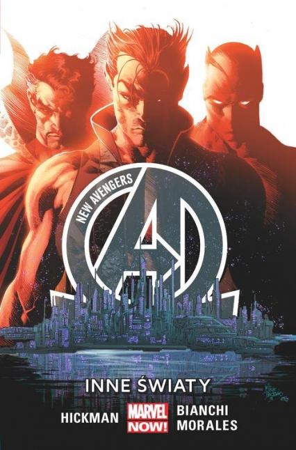 New Avengers  Inne światy Tom 3 - Hickman Jonathan, Bianchi Simone, Morales Rags | okładka