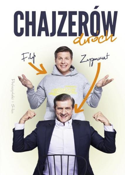 Chajzerów dwóch - Filip Chajzer, Zygmunt Chajzer | okładka