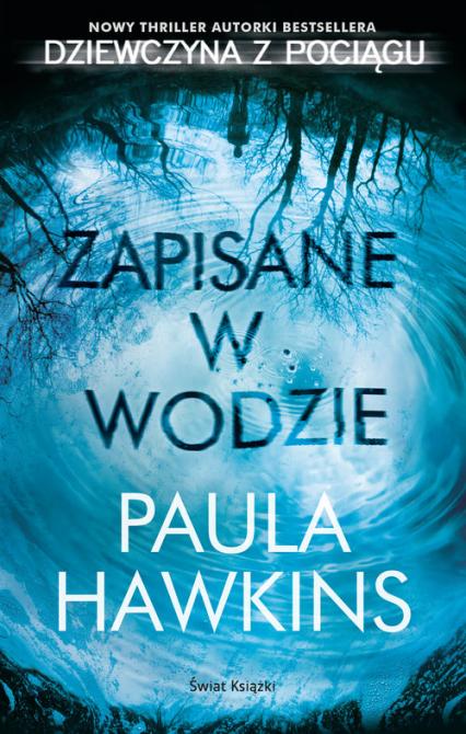 Zapisane w wodzie - Paula Hawkins | okładka