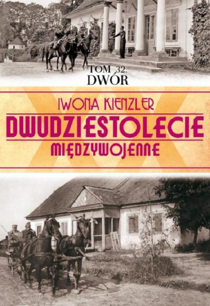 Dwór - Iwona Kienzler | okładka