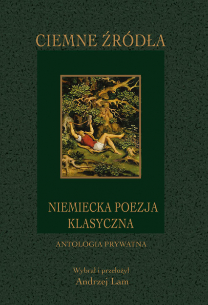 Ciemne źródła Niemiecka poezja klasyczna -  | okładka