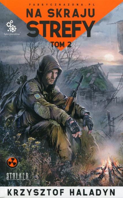 Na skraju strefy Tom 2 - Krzysztof Haladyn | okładka