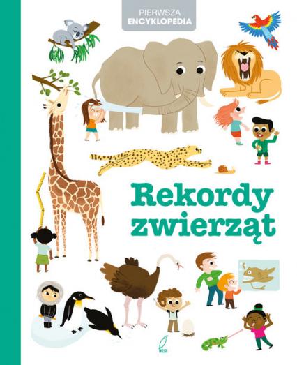 Pierwsza encyklopedia Rekordy zwierząt -  | okładka