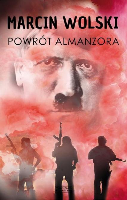 Powrót Almanzora - Marcin Wolski | okładka
