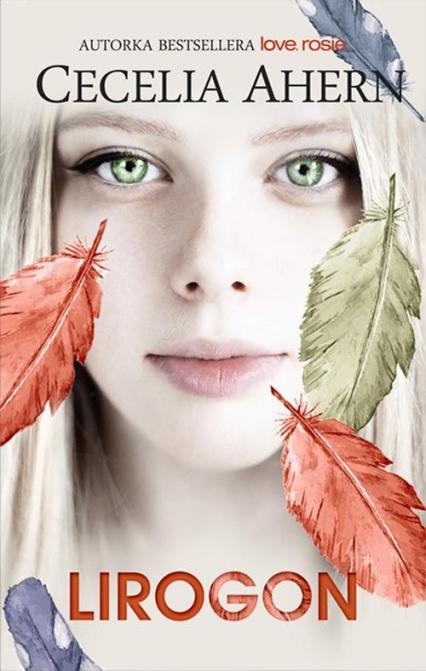 Lirogon - Cecelia Ahern | okładka
