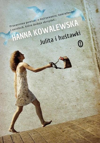 Julita i huśtawki - Hanna Kowalewska   okładka