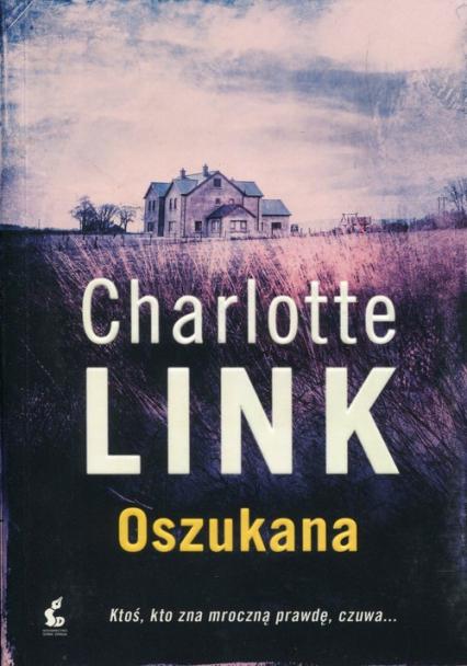 Oszukana - Charlotte Link | okładka