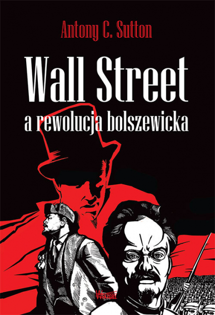 Wall Street a rewolucja bolszewicka - Sutton Antony C. | okładka