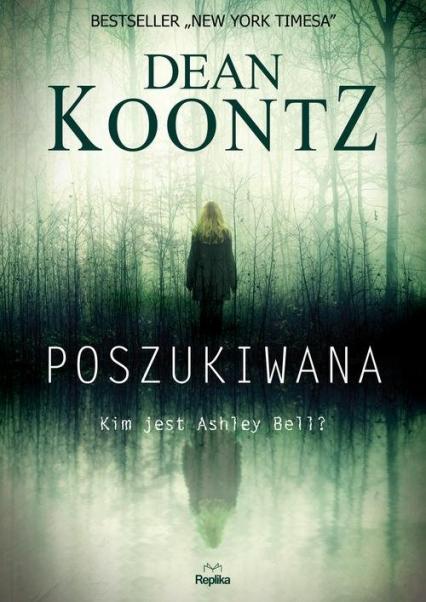 Poszukiwana - Dean Koontz | okładka