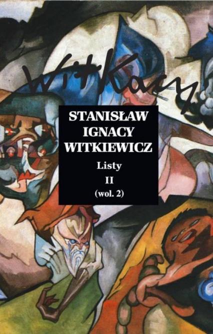 Listy Tom II - Witkiewicz Stanisław Ignacy | okładka