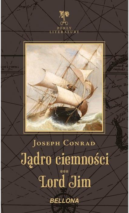 Jądro ciemności Lord Jim - Joseph Conrad   okładka