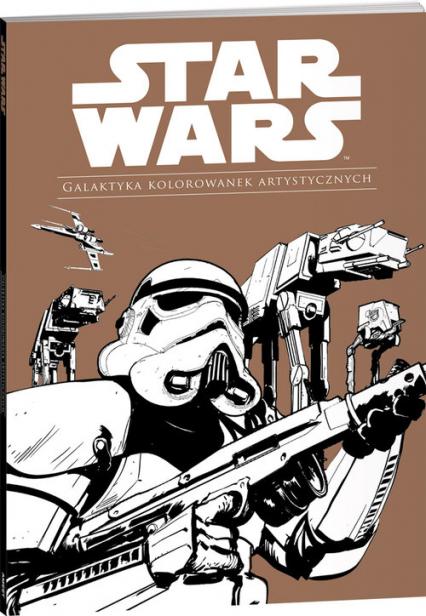Star Wars Galaktyka kolorowanek artystycznych GAL-1 - zbiorowe opracowanie | okładka