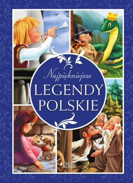Najpiękniejsze legendy polskie - Dorota Skwark   okładka