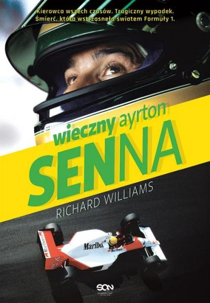 Wieczny Ayrton Senna - Richard Williams   okładka