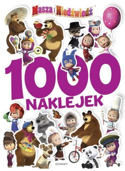 Masza i Niedźwiedź 1000 naklejek 2 - Klaudyna Cwynar   okładka