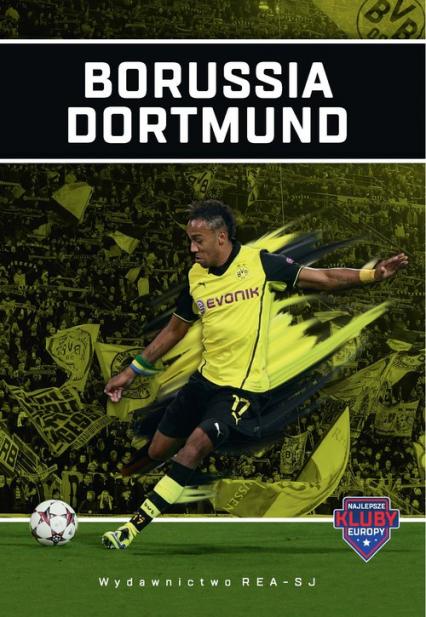 Borussia Dortmund - Tomasz Ćwiąkała | okładka