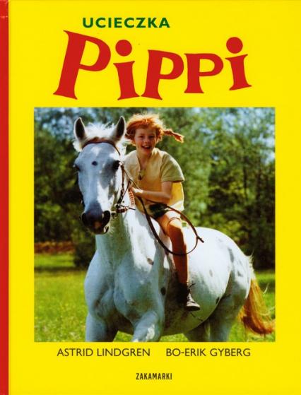 Ucieczka Pippi - Astrid Lindgren | okładka