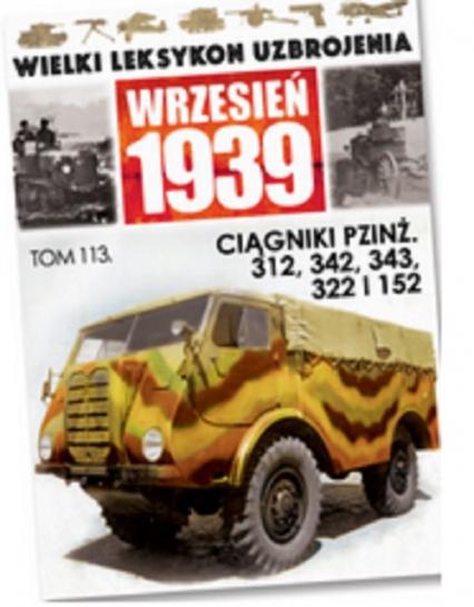 Ciągniki PZINŻ. 312,342,343,322 I 152 - zbiorowa praca | okładka