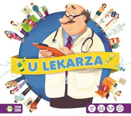Gra w zawody U lekarza - zbiorowa praca | okładka
