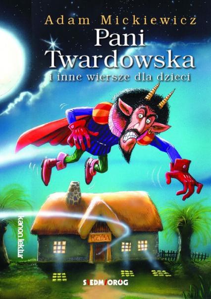 Pani Twardowska  i inne wiersze dla dzieci - Adam Mickiewicz   okładka