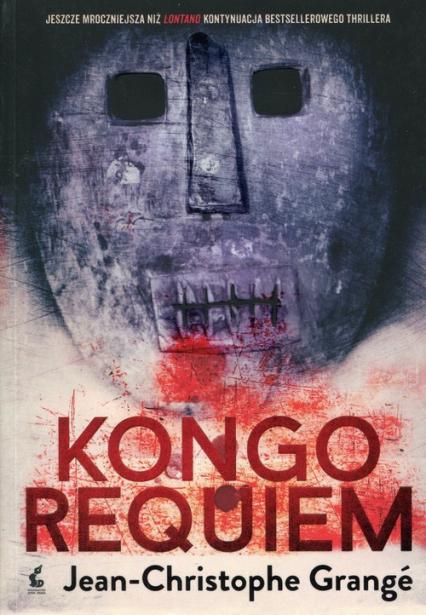 Kongo requiem - Jean-Christophe Grange | okładka