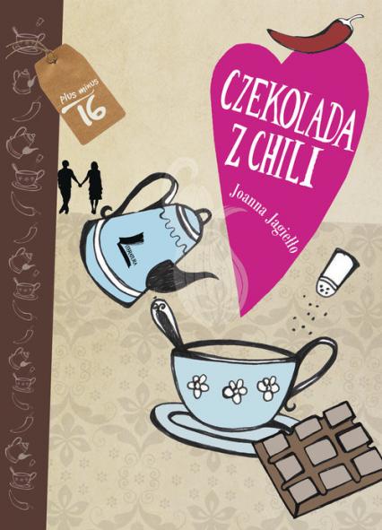 Czekolada z chili - Joanna Jagiełło | okładka