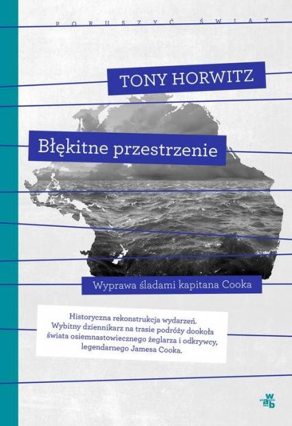 Błękitne przestrzenie - Tony Horwitz | okładka