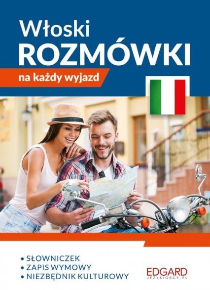 Włoski Rozmówki na każdy wyjazd - Wojciech Wąsowicz   okładka