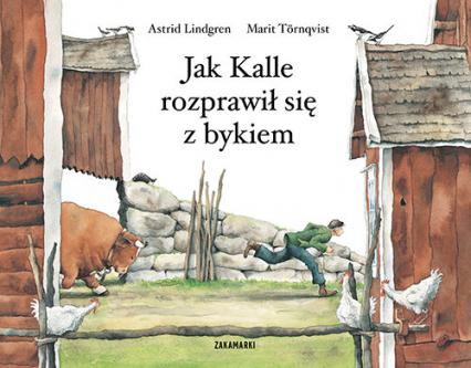 Jak Kalle rozprawił się z bykiem - Astrid Lindgren | okładka