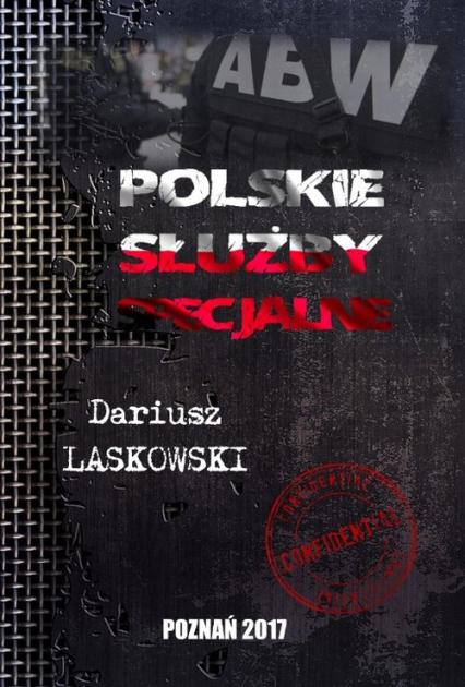 Polskie służby specjalne - Dariusz Laskowski   okładka