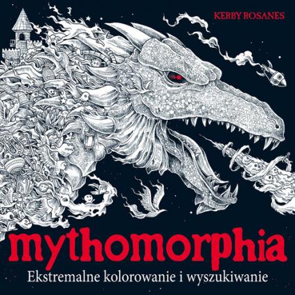 Mythomorphia Ekstremalne kolorowanie i wyszukiwanie - Kerby Rosanes | okładka