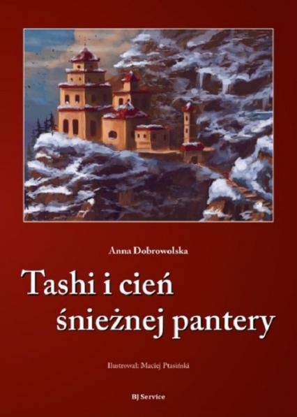 Tashi i cień śnieżnej pantery - Anna Dobrowolska | okładka