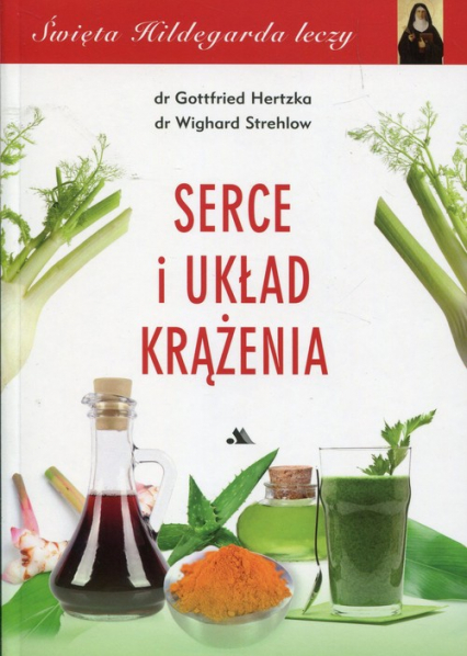 Serce i układ krążenia - Hertzka Gottfried, Strehlov Wighard   okładka