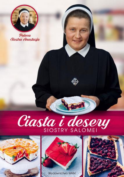 Ciasta i desery Siostry Salomei - Salomea Łowicka   okładka