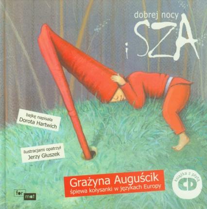 Dobrej nocy i sza + CD - Dorota Hartwich | okładka