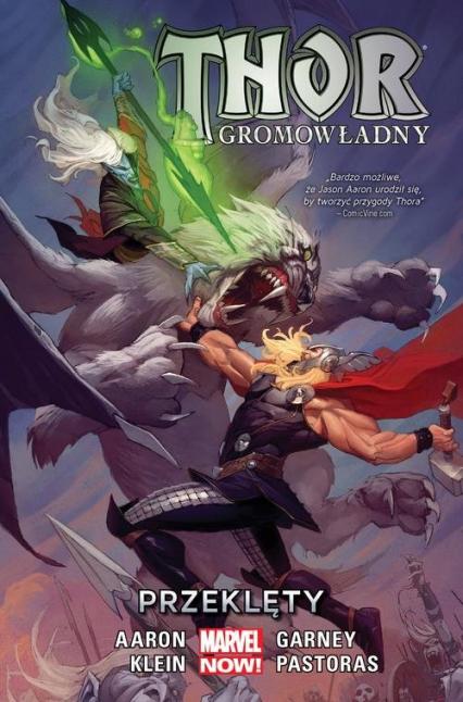 Thor gromowładny Tom 3 Przeklęty - Aaron Jason, Klein Nic, Pastoras Das, Garney Ron   okładka