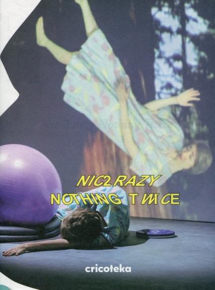 Nic 2 razy Nothing twice -  | okładka