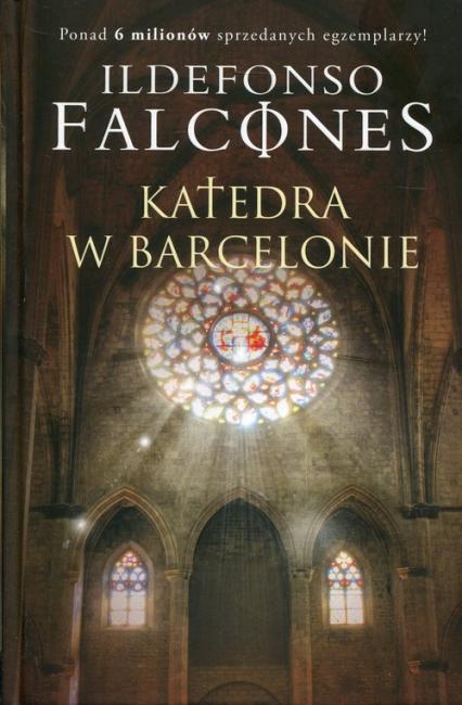Katedra w Barcelonie - Ildefonso Falcones   okładka