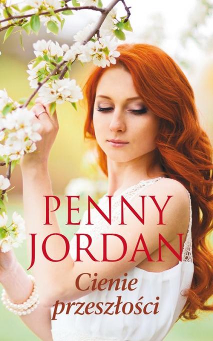 Cienie przeszłości - Penny Jordan | okładka