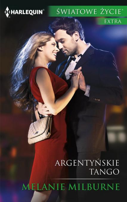 Argentyńskie tango - Melanie Milburne | okładka