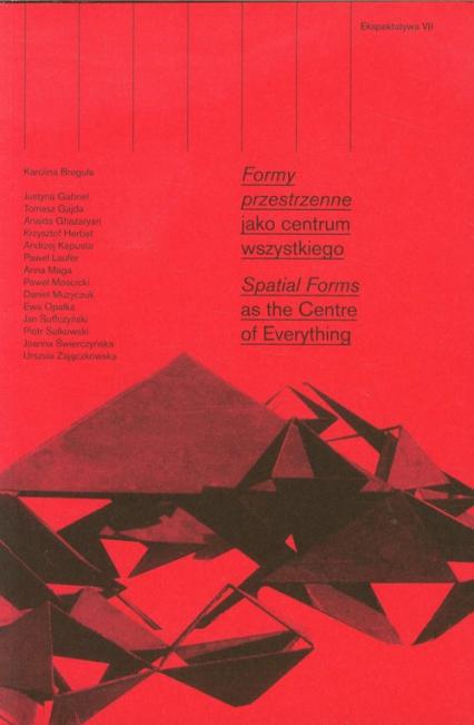 Ekspektatywa 7 Formy przestrzenne jako centrum wszystkiego -  | okładka