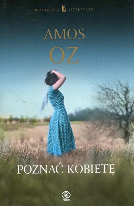 Poznać kobietę - Amos Oz   okładka