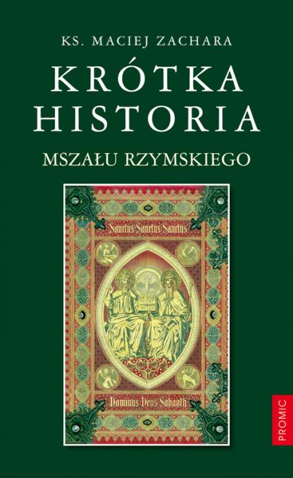 Krótka historia Mszału Rzymskiego - Maciej Zachara   okładka