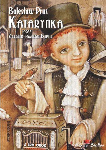 Katarynka oraz Z legend dawnego Egiptu - Bolesław Prus | okładka