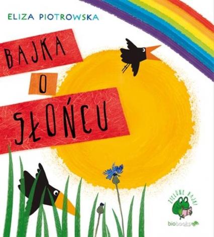 Bajka o słońcu - Eliza Piotrowska | okładka