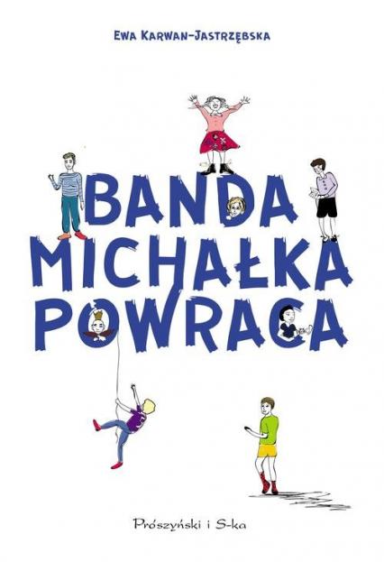 Banda Michałka powraca - Ewa Karwan-Jastrzębska | okładka