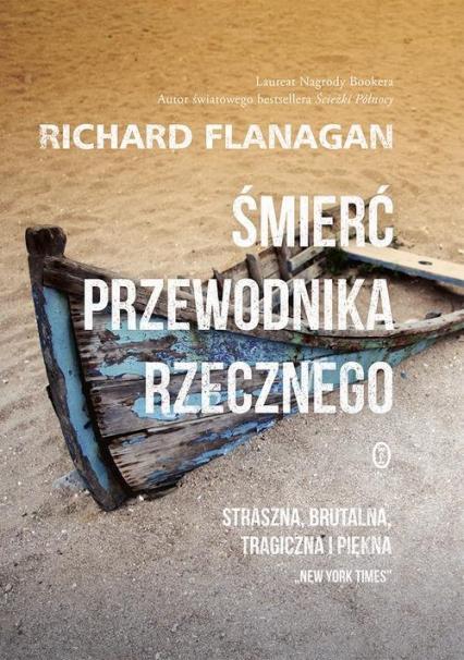 Śmierć przewodnika rzecznego - Richard Flanagan | okładka