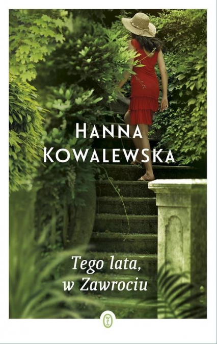 Tego lata w Zawrociu - Hanna Kowalewska | okładka